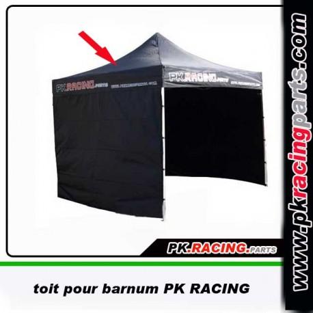 Toit pour barnum acier PK RACING